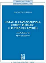 Distacco transnazionale, ordine pubblico e tutela del lavoro