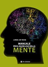 Manuale del buon uso della mente