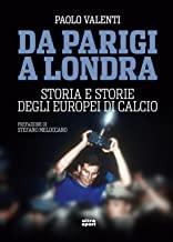 Da Parigi a Londra: Storia e storie degli Europei di calcio