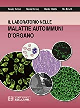 Il laboratorio nelle malattie autoimmuni d'organo