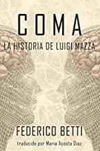 Coma: La Historia de Luigi Mazza