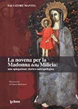 La novena per la Madonna della Milicia: una spiegazione storica-antropologica