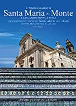 Il tempio calatino di Santa Maria del Monte e la sua scala monumentale. Ediz. illustrata