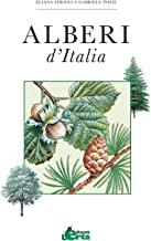 Alberi d'Italia. Guida al riconoscimento di oltre 100 specie