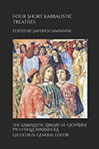 Four Short Kabbalistic Treatises: Ašer ben David, Peruš Šem ha-Meforaš; Isaac ben Jacob ha-Kohen, 'Inyan Gadol; two Commentaries on the Ten Sefirot