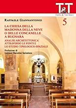 La chiesa della Madonna della Neve o delle Concanelle a Bugnara. Analisi architettonica attraverso le fonti e lo studio tipologico-spaziale