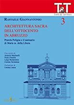 Architettura sacra dell'Ottocento in Abruzzo. Pratola Peligna e il Santuario di Maria ss. della Libera