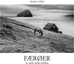 Færoer. Le isole nella nebbia. Ediz. italiana e inglese