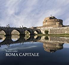 Roma capitale. Ediz. italiana e inglese