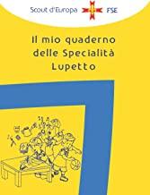 Il mio quaderno di specialità Lupetto