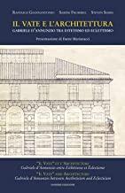 Il vate e l'architettura. Gabriele D'Annunzio tra estetismo ed eclettismo