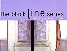 The black line series. Ediz. illustrata