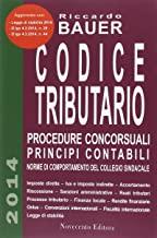 Codice tributario. Procedure concorsuali principi contabili. Norme di comportamento del collegio sindacale