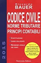 Codice civile 2015. Norme tributarie. Principi contabili