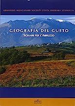 Geografia del gusto. Scenari per l'Abruzzo