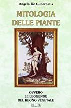 Mitologia delle piante. Le leggende del regno vegetale