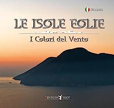 Le Isole Eolie (Lipari, Salina, Stromboli, Panarea, Vulcano, Alicudi, Filicudi)