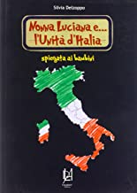 Nonna Luciana e l'Unità d'Italia spiegata ai bambini