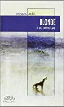 Blonde... e Dio creò il cane