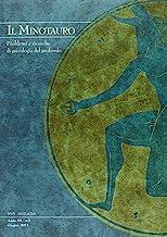 Il minotauro. Problemi e ricerche di psicologia del profondo (2013). Ediz. italiana e inglese (Vol. 1)
