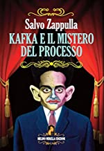 Kafka e il mistero del processo