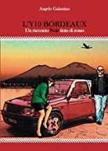 L'Y10 bordeaux. Un racconto noir tinto di rosso