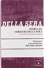Storia del Corriere della sera. Il Corriere e la costruzione dello Stato unitario (Vol. 1)