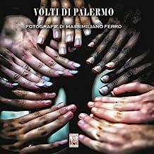 Volti di Palermo. Ediz. illustrata