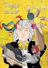 Il mago dei libri. Ediz. illustrata