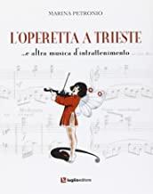 L'operetta a Trieste. e altra musica di intrattenimento