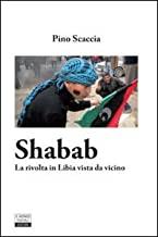 Shabab. La rivolta in Libia vista da vicino