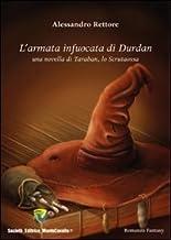 L'arma infuocata di Durdan. Una novella di Taraban, lo scrutaossa