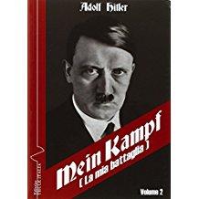 Mein Kampf-La mia battaglia. Ediz. italiana: 2