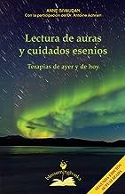 Lectura de auras y cuidados esenios: Terapias de ayer y de hoy