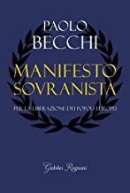 Manifesto sovranista. Per la liberazione dei popoli europei