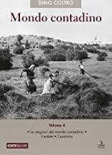 Mondo contadino. Le stagioni del mondo contadino. L'estate. L'autunno (Vol. 4)