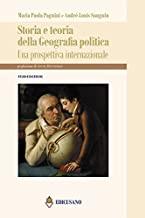 Storia e teoria della geografia politica. Una prospettiva internazionale