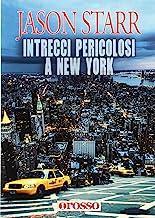 Intrecci pericolosi a New York