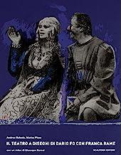 Il teatro a disegni di Dario Fo con Franca Rame. Con DVD
