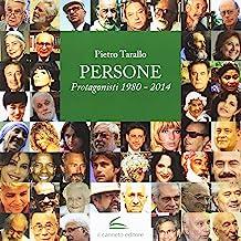 Persone. Protagonisti 1980-2014
