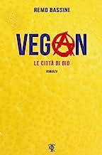 Vegan. Le città di Dio