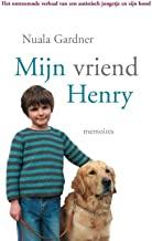 Mijn vriend Henry: memoires