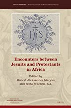 Encounters Between Jesuits and Protestants in Africa