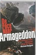 De race naar Armageddon: een controversiele kijk op het einde der tijden