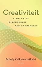 Creativiteit: flow en de psychologie van de ontdekking