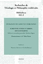 Durandi De Sancto Porciano Scriptum Super IV Libros Sententiarum: Buch I, Dd. 4-17