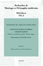 Durandi de sancto porciano scriptum super IV libros sententiarum. Buch I, dd. 18-35