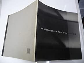 An Alabaster Skin: Wiel Arets Architect