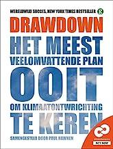 Drawdown: het meest veelomvattende plan ooit om klimaatontwrichting te keren