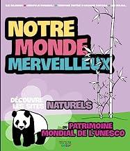 Our Amazing World natural vol 1/ Fr: Les sites naturels 1